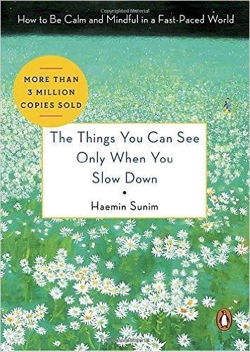 "The image taken from the homepage of Penguin Random House on Feb. 7, 2017, shows the cover page of ""The Things You Can See Only When You Slow Down"" by Haemin Sunim. (Yonhap)"